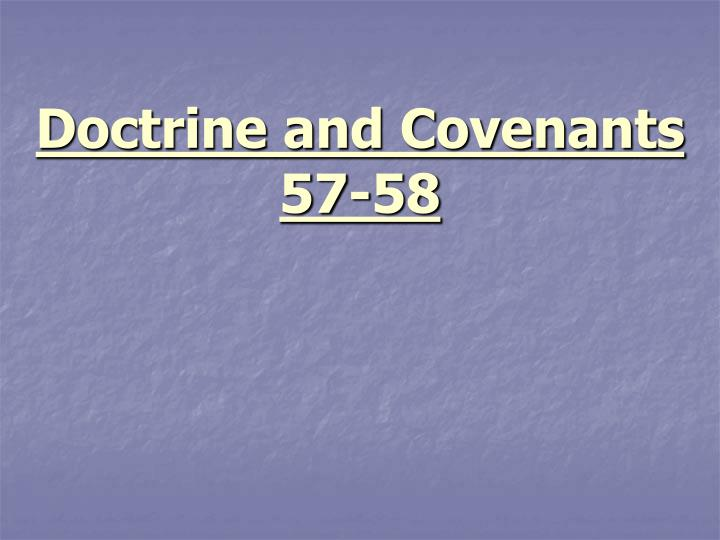Doctrine and covenants 57 58