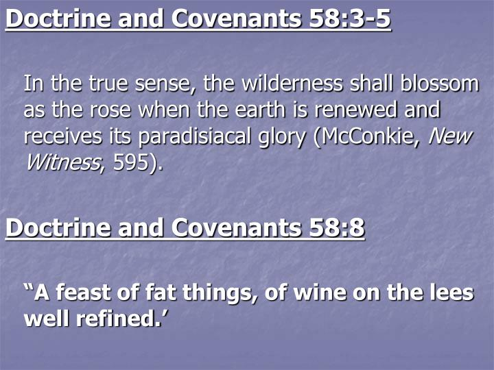 Doctrine and Covenants 58:3-5