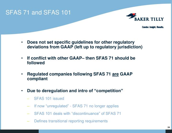 SFAS 71 and SFAS 101