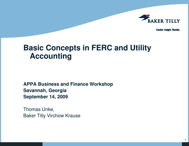 Basic Concepts in FERC and Utility Accounting