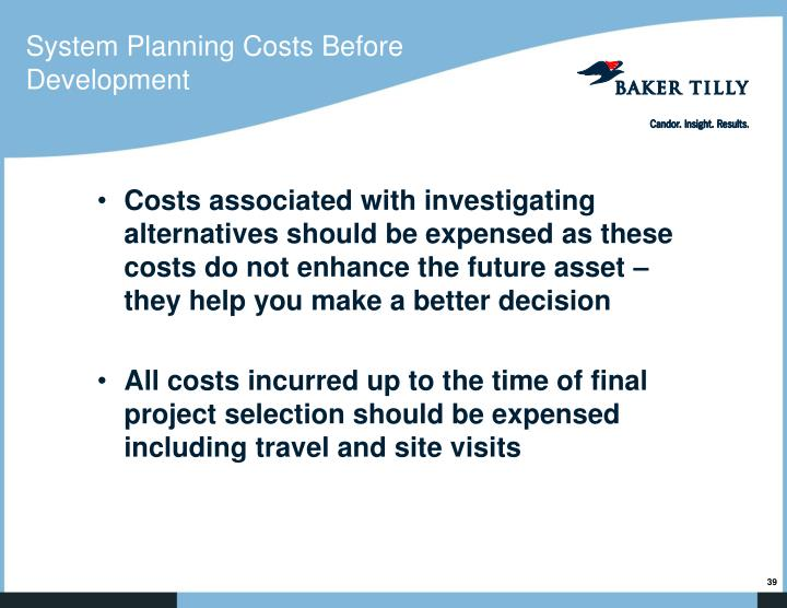 System Planning Costs Before Development