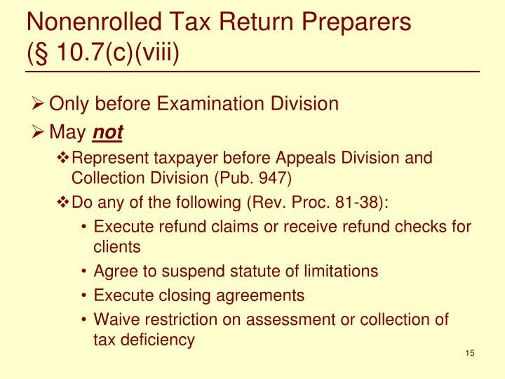 Nonenrolled Tax Return Preparers