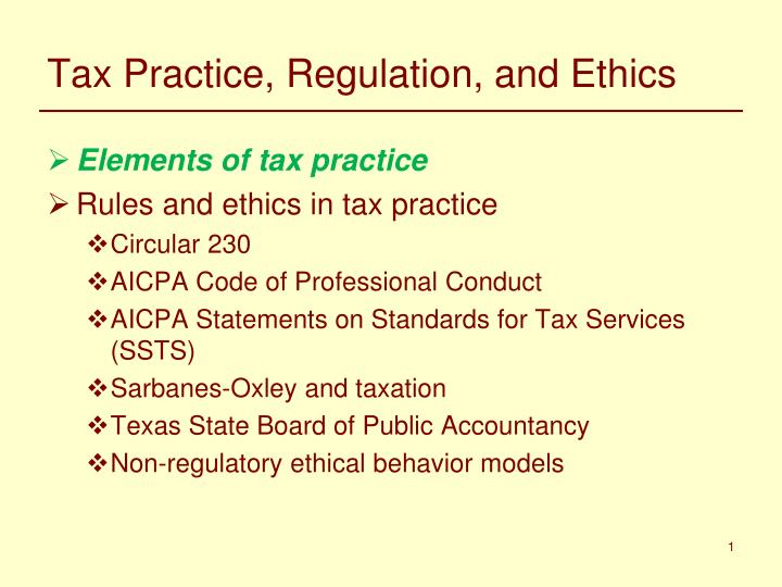 Tax practice regulation and ethics