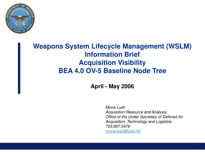 Weapons System Lifecycle Management (WSLM)