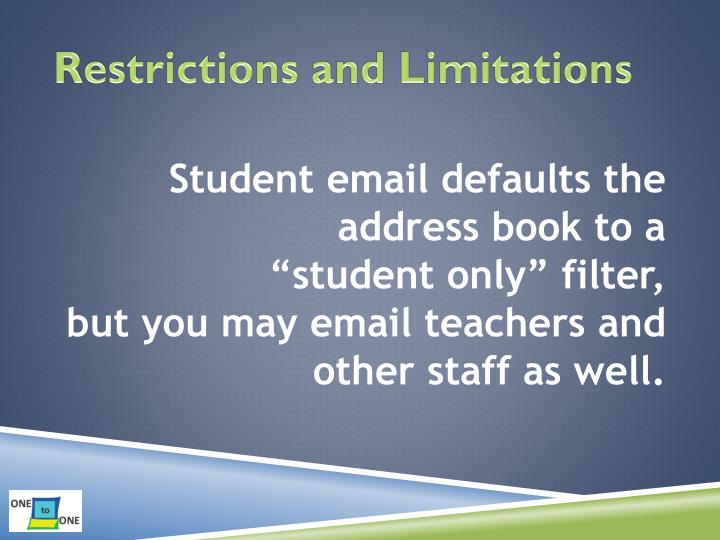 Restrictions and Limitations
