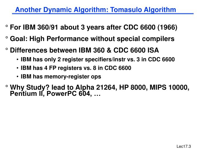 Another Dynamic Algorithm: Tomasulo Algorithm