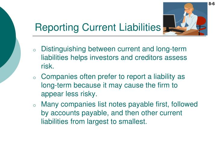 Reporting Current Liabilities