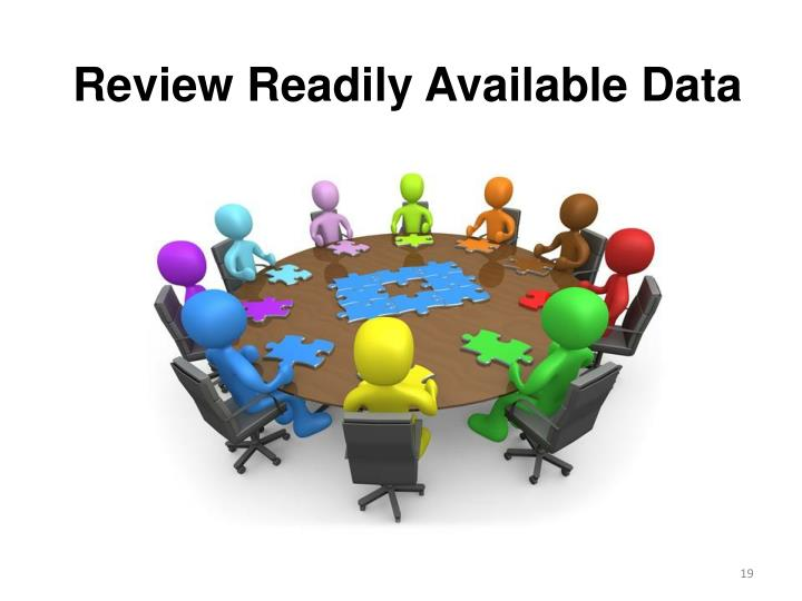 Review Readily Available Data