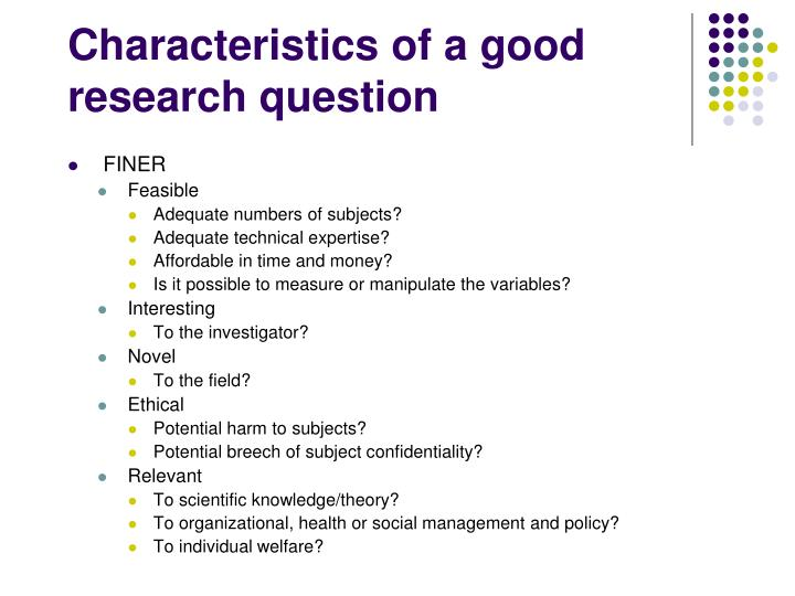 Characteristics of a good research question