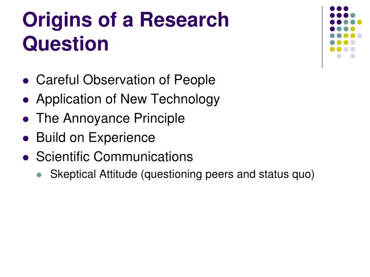 Origins of a Research Question
