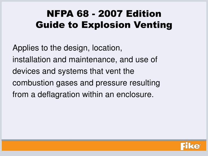 Nfpa 68 2007 edition guide to explosion venting