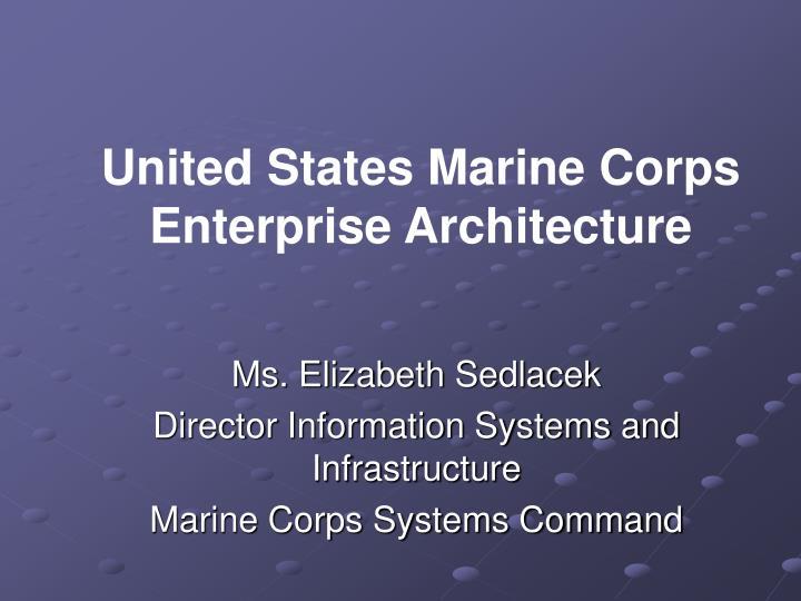 United States Marine Corps Enterprise Architecture