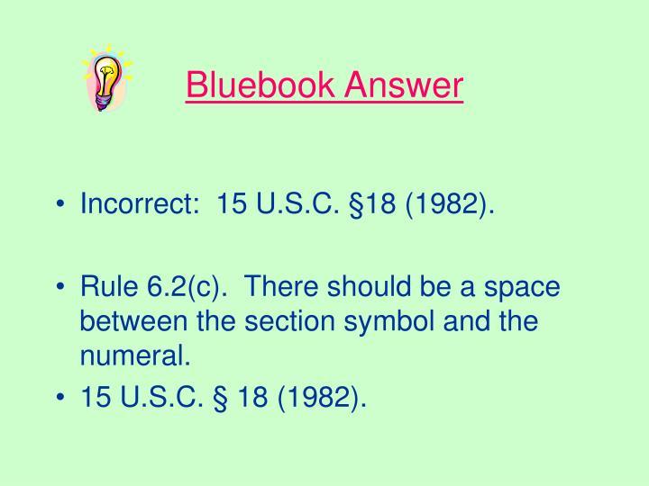 Bluebook Answer