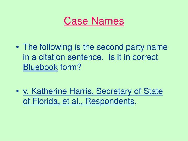 Case Names