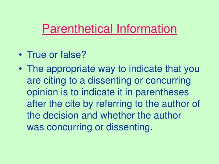 Parenthetical Information
