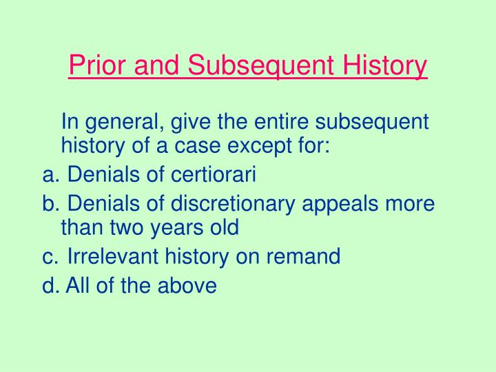 Prior and Subsequent History