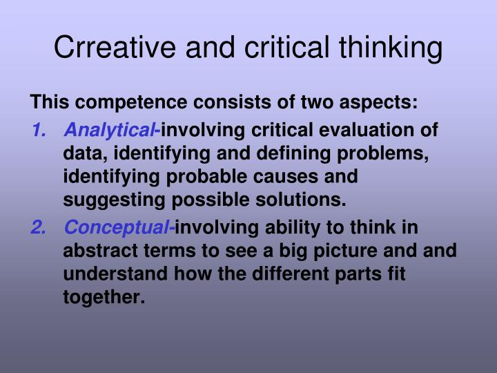 Crreative and critical thinking