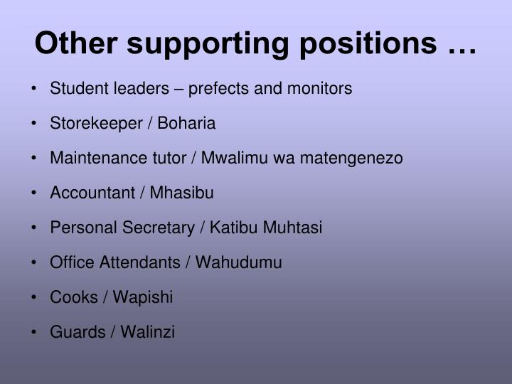 Other supporting positions …