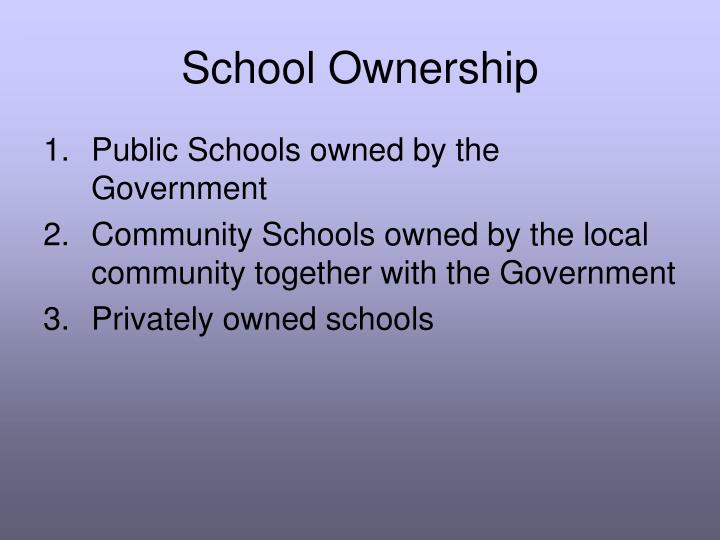 School ownership