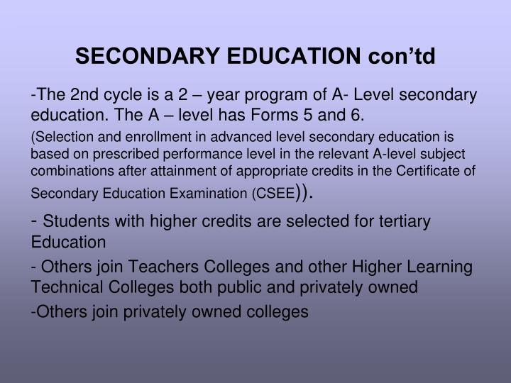 SECONDARY EDUCATION con'td