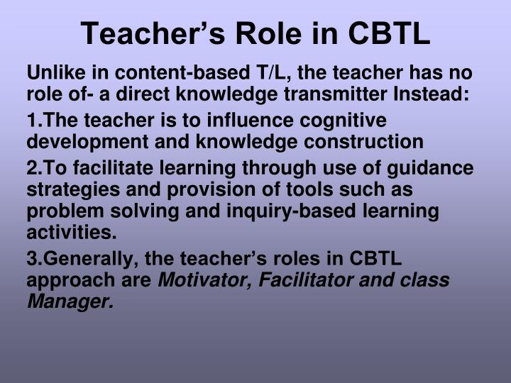 Teacher's Role in CBTL