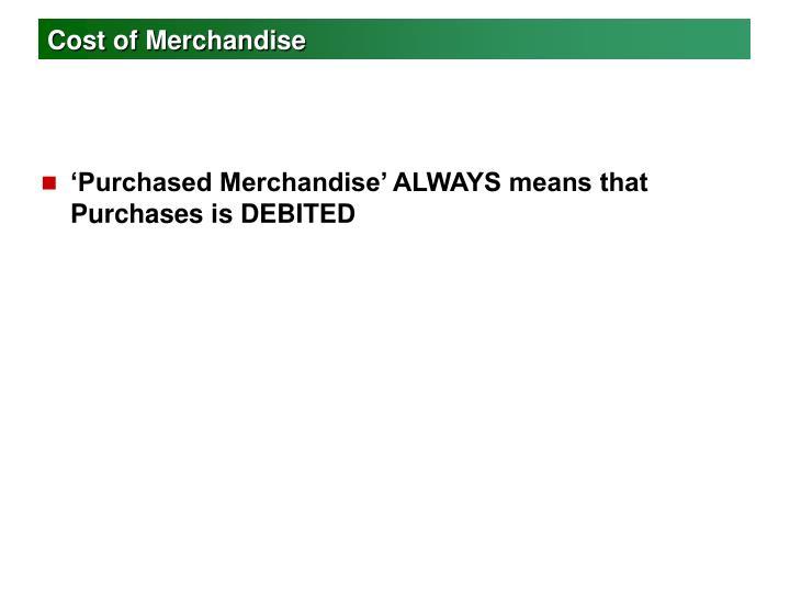 Cost of Merchandise