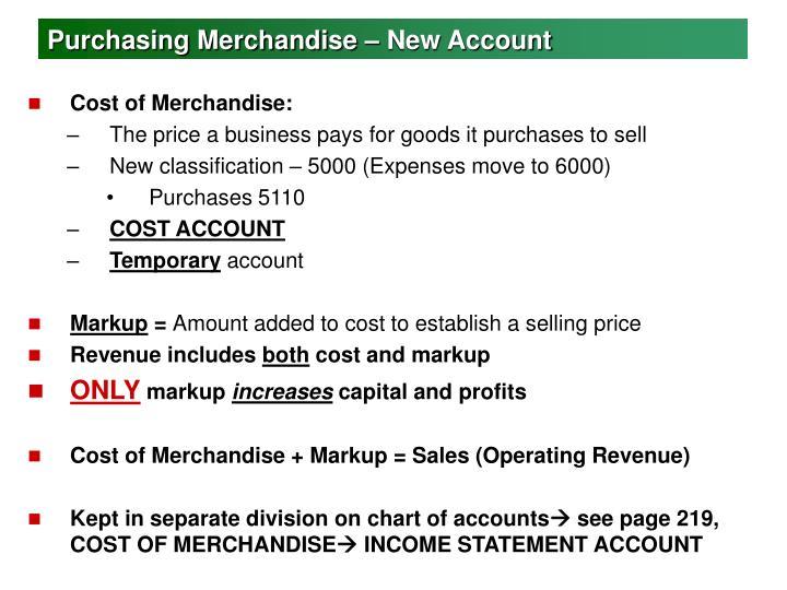 Purchasing Merchandise – New Account