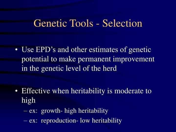 Genetic Tools - Selection