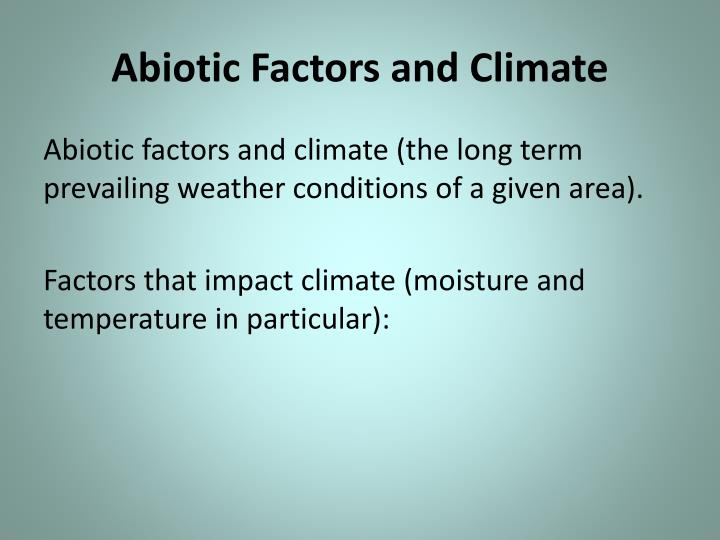 Abiotic Factors and Climate