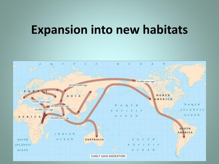 Expansion into new habitats