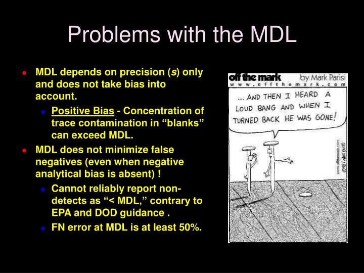 Problems with the MDL