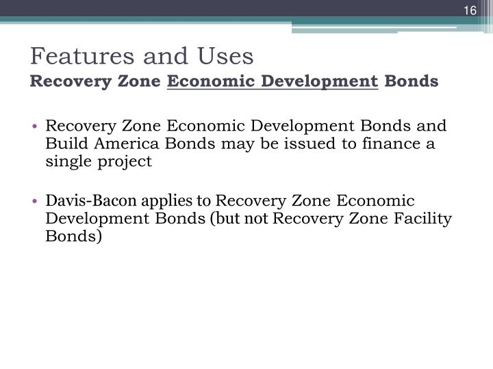 Recovery Zone Economic Development Bonds and Build America Bonds may be issued to finance a single project
