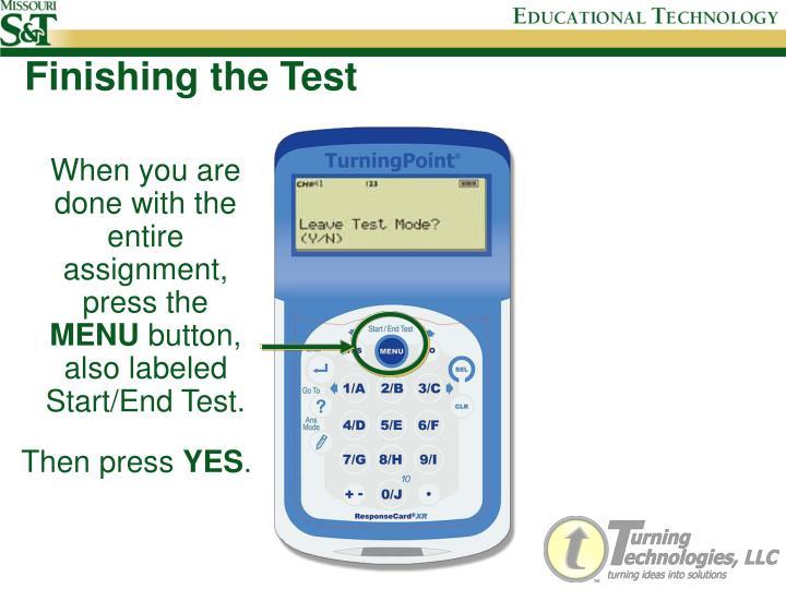 Finishing the Test