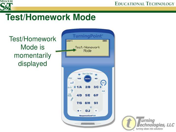 Test/Homework Mode