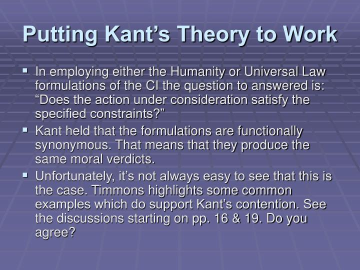Putting Kant's Theory to Work