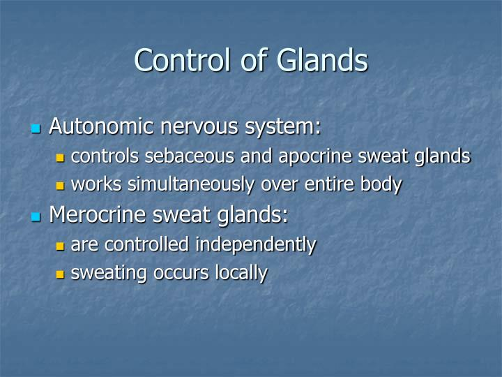 Control of Glands