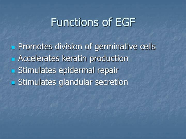 Functions of EGF