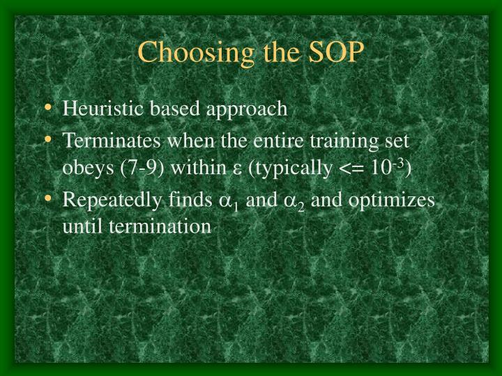 Choosing the SOP