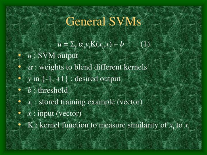 General SVMs