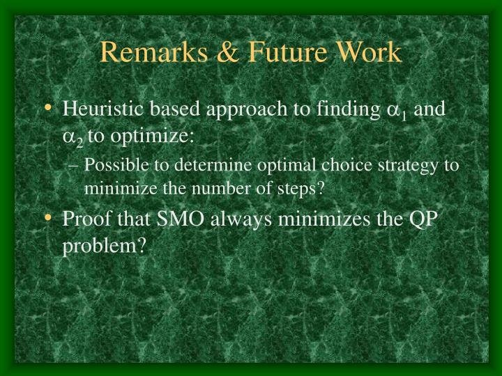 Remarks & Future Work