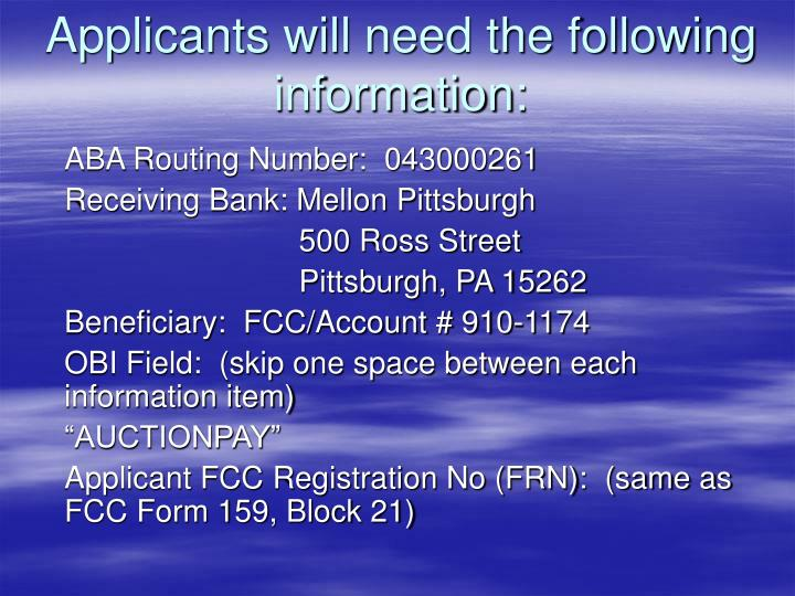 Applicants will need the following information: