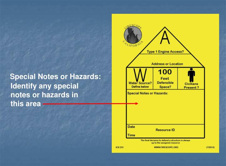 Special Notes or Hazards: