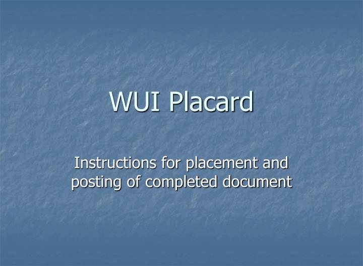 WUI Placard