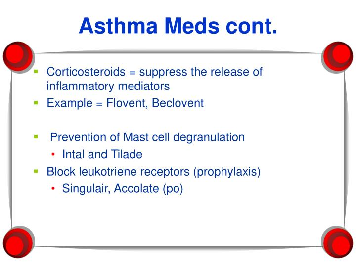 Asthma Meds cont.