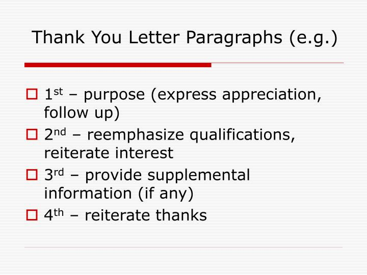 Thank You Letter Paragraphs (e.g.)