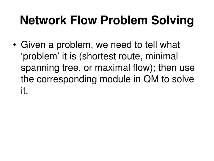 Network Flow Problem Solving