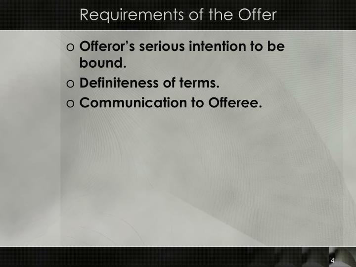 Requirements of the Offer