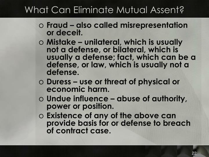 What Can Eliminate Mutual Assent?