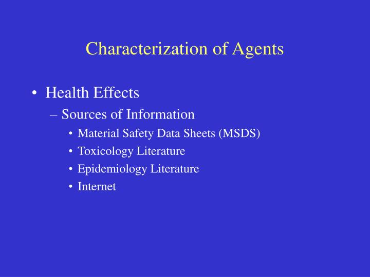 Characterization of Agents