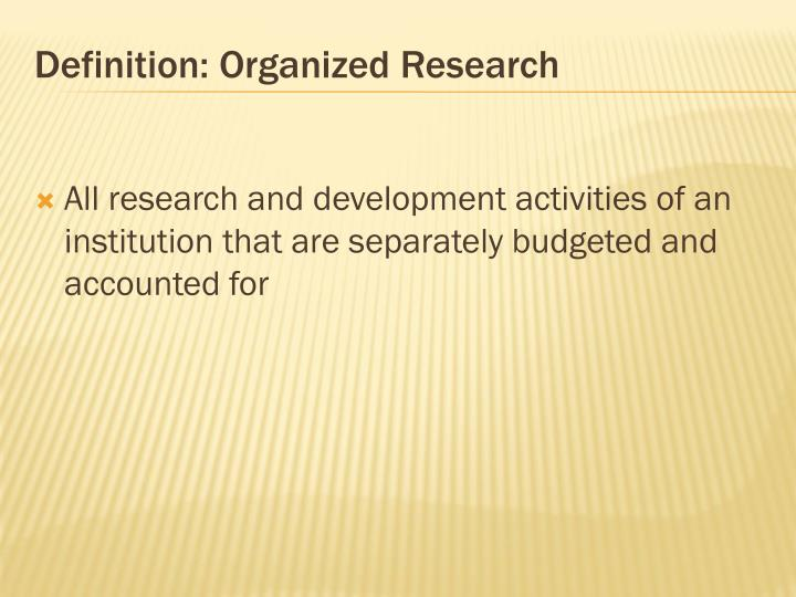 Definition: Organized Research